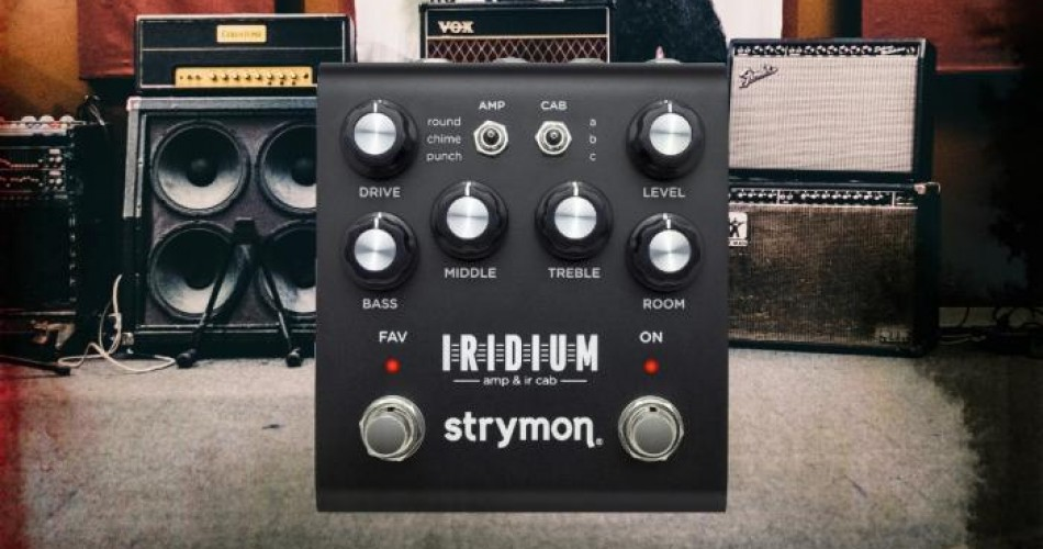 Iridium: Strymon's awesome amp and cab simulator - unpacked