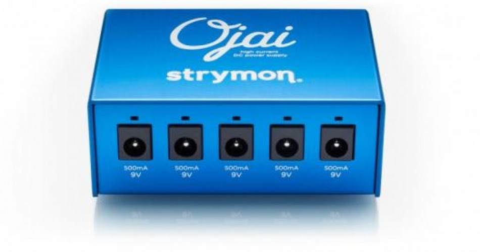 Strymon Ojai now available